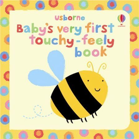 Baby's Very First Touchy-Feely Book, Usborne