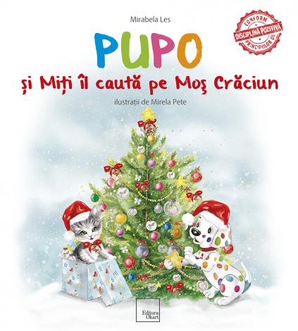 """Carte educativa de povesti """"Pupo si Miti il cauta pe Mos Craciun"""""""